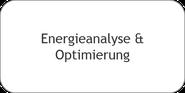 Energieanalyse und Optimierung