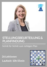 chessemy Kurs Stellungsbeurteilung und Planfindung, Melanie Lubbe