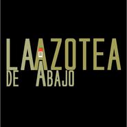 La Azotea De Abajo