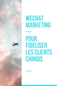 fidélisation-clients-chinois-wechat-marketing