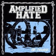 Amplified Hate - The C(o)urse