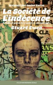 La société de l'indescence, Stuart Ewen (2014)