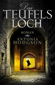 Cover von Antonia Hodgson: Das Teufelsloch (Knaur Verlag) Rezension