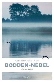 Bodden-Nebel Krimi Ostsee Fischland Wustrow Corinna Kastner
