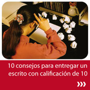 10 Consejos para entregar un escrito de 10