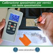 Calibrazione spessimetro per vernici su superficie piana con lastra spessimetrica