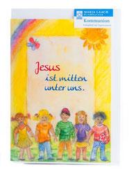 Karte zur Erstkommunion Jesus ist mitten unter uns