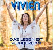 Bild: Vivien Music, Das Leben ist wunderbar