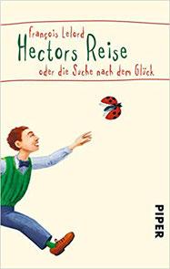 Hectors Reise oder die Suche nach dem Glück #Glück #Weltglückstag