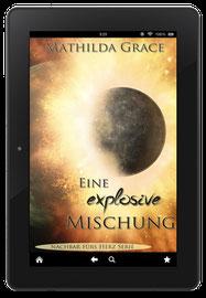 """Cover zu """"Eine explosive Mischung"""""""