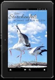 """Cover zu """"Ein Storchenfels kommt selten allein"""""""