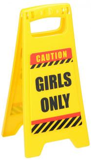Waarschuwingsbord Girls Only €1,95 ca. 12x25cm