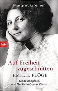 Margret Greiner Buchvorstellung Auf Freiheit zugeschnitten Emilie Flöge