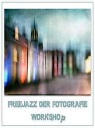 Workshop FreeJazz der Fotografie