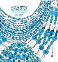 Conto de Iemanjá, a Deusa do Mar / Die Geschichte von Iemanjá, die Göttin des Meeres