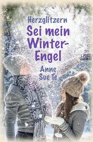 Buch: Herzglitzern: Sei mein Winter-Engel, Romance