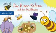 Bienenretter die Biene Sabine und die Frühblüher Quiz