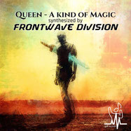 A kind of magic by Queen - synthesized by Frontwave Division