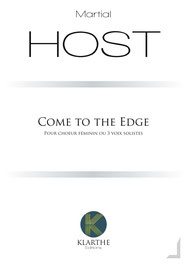Come to the Edge de Martial Host