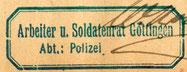 Stempel: Die Volkswehr war der der Polizei unterstellt. StA Göttingen Göttingen