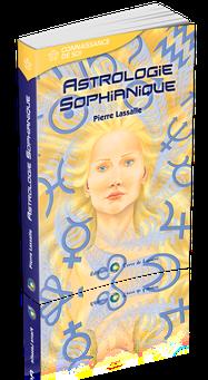 Astrologie Sophianique de Pierre Lassalle aux Editions Terre de Lumière