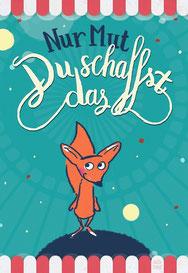 Fuchs - Nur Mut - Du schaffst das! bei Redbubble – Illustration Judith Ganter - Illustriertes Kopfkino für Alltagsoptimisten