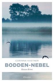 Bodden-Nebel Fischland Bodden Wustrow Krimi Corinna Kastner