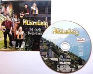 """CD von der Hüsmüsig: """"Bi isch Deheimu"""""""