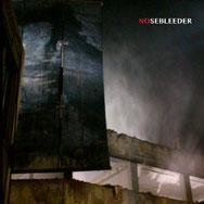 NOSEBLEEDER - No