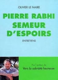 Semeur d'spoir, Pierre Rabhi (2013)