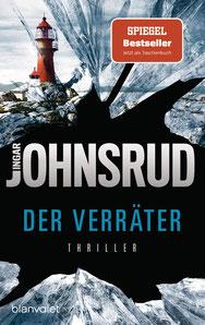 Der Verräter Thriller - Fredrik Beier, Band 3 von Ingar Johnsrud Fredrik Beiers persönlichster Fall – das hochspannende Finale der internationalen Bestseller-Trilogie.