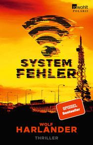 Systemfehler von Wolf Harlander  - Thriller Buchtipp