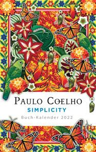 Simplicity - Buch-Kalender 2022 von Paulo Coelho