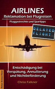 Foto  AIRLINES - Reklamation bei Flugreisen, © Chriss Falkner