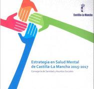 Estrategia en Salud Mental de Castilla-La Mancha 2015-2017