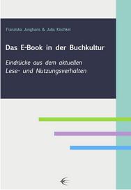 Das E-Book in der Buchkultur, E-Book, Publikation, Schibri, Julia Kischkel und Franziska Junghans