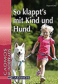 So klappts´s mit Kind und Hund