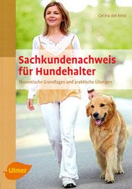 Sachkundenachweis für Hundehalter  Theoretische Grundlagen und praktische Übungen