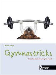 Gymnastricks - Gezieltes Muskeltraining für Hunde