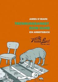 Trennungsangst beim Hund - Ein Arbeitsbuch