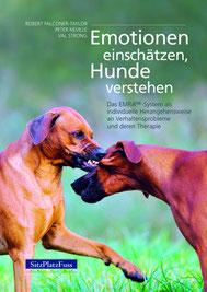 Emotionen einschätzen, Hunde verstehen - Das EMRA™-System als individuelle Herangehensweise an Verhaltensprobleme und deren Therapie