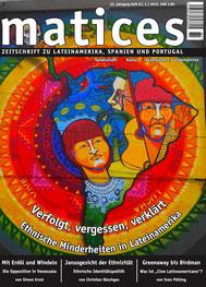 Matices 81: Verfolgt, vergessen, verklärt - Ethnische Minderheiten in Lateinamerika