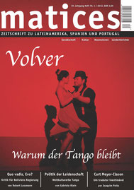 Matices 70: Volver - Warum der Tango bleibt