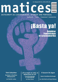 Matices 96: ¡Basta ya! Gelebter Feminismus in Lateinamerika