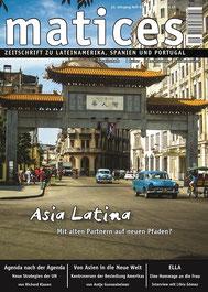 Matices 82: Asia Latina - Mit alten Partnern auf neuen Pfaden?