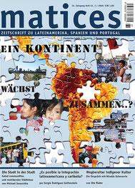 Matices 61: Ein Kontinent wächst zusammen..?