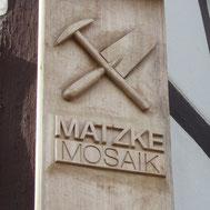 Firmenschild Matzke Mosaik