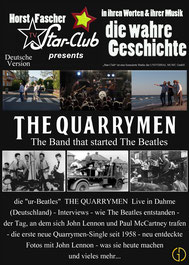 THE QUARRYMEN - THE BAND THAT STARTED THE BEATLES - Deutsche Version - Musik Dokumentation (Deutsch) - Mit: Colin Hanton, Len Garry, Rod Davis, Horst Fascher - 1 Stunde, 4 Minuten.