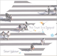 CDカバー This Town Is a Signpost