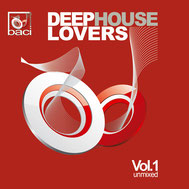 Baci Recordings House Music Compilation